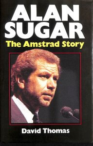 Alan Sugar's book The Amstrad Story